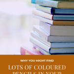 Pinterest image of books and titled - Why you might find lots of coloured pencils in your stash - read the post at Artnitso.com.