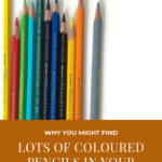 Pinterest image of coloured pencils and titled - Why you might find lots of coloured pencils in your stash - read the post at Artnitso.com.