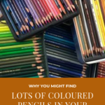 Pinterest image of trays of coloured pencils and titled - Why you might find lots of coloured pencils in your stash - read the post at Artnitso.com.