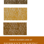 "Pinterest image of three orange-yellow colour swatches on a white background. Text says ""A closer look - Derwent Drawing Coloured Pencils - Read about at Artnitso.com."""