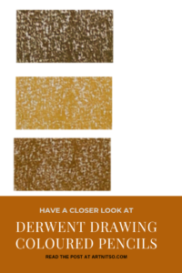 """Pinterest image of three orange-yellow colour swatches on a white background. Text says """"A closer look - Derwent Drawing Coloured Pencils - Read about at Artnitso.com."""""""