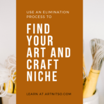 Pinterest image with packaged string upright in jars with white background. Text says 'use and elimination process to find your art and craft niche'. Learn at Artnitso.com.