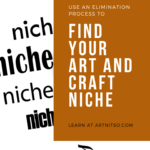 "Pinterest image of the word ""niche"" in black text on a white background. The word is repeated on the image. Text says ""use an elimination process to find your art and craft niche'. Learn at Artnitso.com."