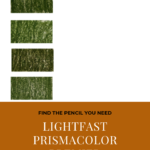 """Pinterest image of five green colour swatches on white background. Text says """"Find the pencil you need - lightfast Prismacolor Premier pencils - sort and search the interactive colour chart at Artnitso.com""""."""