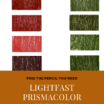 "Pinterest image of five green and five red colour swatches on white background. Text says ""Find the pencil you need - lightfast Prismacolor Premier pencils - sort and search the interactive colour chart at Artnitso.com""."