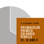 "Pinterest image of pie chart showing neutral colour wheel. Text says ""A closer look Prismacolor Premier Coloured Pencils III, IV and V. Read about it at Artnitso.com""."