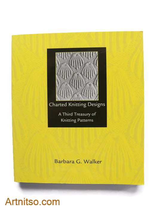 The Barbara Walker Treasury series of Knitting Patterns helped balance art and craft and emotions - Barbara Walker's Third Treasury of Knitting Patterns book cover. Artnitso.com text.