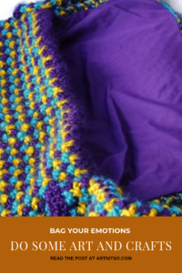 "Pinterest image of knitted and lined bag in purple, yellow and blue. Text says ""Bag your emotions. Do some art and crafts. Read the post at Artnitso.com."""
