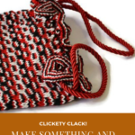 "Pinterest image of red, black and white patterned knitted bag with red cord handle. Text says ""Clickety Clack! Make something and feel great. Read the post at Artnitso.com"""