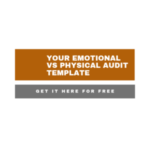 Link to an emotional vs physical audit template