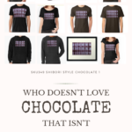 Pinterest image of SKU349 Shibori Style Chocolate 1 design on items from redbubble.com. Text says 'SKU349 Shibori Style Chocolate 1 - Who doesn't love chocolte that isn't fattening? Artnitso.com.