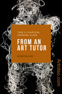 Pinterest image of a model drawn in white and grey charcoal on a black backround. Text says 'Take a charcoal drawing class from an art tutor. Artnitso.com'