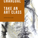 Pinterest image of charcoal and yellow drawing. Text says 'Learn to express yourself using charcoal. Take an art class. Artnitso.com.