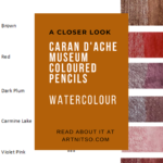"Pinterest image of coloured pencil details and violet-red swatches. Text says ""A closer look - Caran d'Ache Museum Coloured Pencils watercolour. Read about it at Artnitso.com'"
