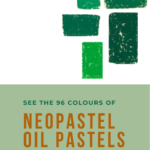 Pinterest image of Caran d'Ache Neopastel oil pastel green-blue swatches. Text says 'See the 96 colours of neopastel oil pastels. Read about it at Artnitso.com.'